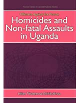 Offences Against the Person: Homicides and Non-Fatal Assaults in Uganda (Fountain Series in Law and Business Studies)