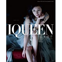"IQUEEN Vol.3 広末涼子 ""DARK LIGHT"""