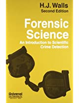 Forensic Science: An Introduction to Scientific Crime Detection - Third Indian Reprint