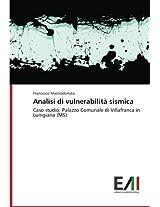 Analisi di vulnerabilità sismica: Caso studio: Palazzo Comunale di Villafranca in Lunigiana (MS)