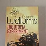 Robert Ludlum - The Utopia Experiment