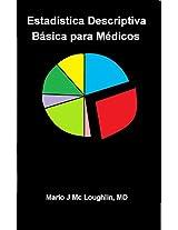 Estadística Descriptiva Básica para Médicos: Una breve guía simplificada (Spanish Edition)