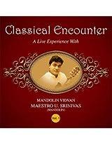 Classical Encounter