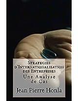 Strategies d'Internationalisation des Entreprises: Une Analyse de Cas (French Edition)