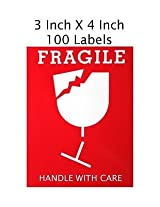 Fragile Handle With Care Stickers, Size - 3 Inch X 4 Inch - 100 Labels!