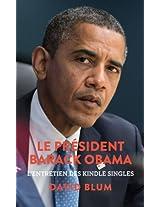 Le Président Barack Obama: L'entretien des Kindle Singles