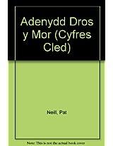 Adenydd Dros y Mor (Cyfres Cled)