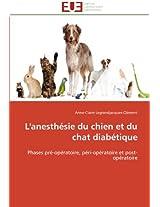 L'Anesthesie Du Chien Et Du Chat Diabetique