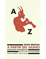 A Partir Del Silenci/ from the Silence
