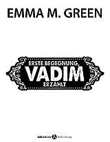 Erste Begegnung, Vadim erzählt (Du + ich: Allein gegen alle) (German Edition)