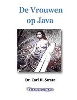 De Vrouwen op Java, met illustraties (Dutch Edition)