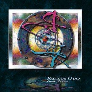 【クリックで詳細表示】Greg Klamt : Fluxus Quo - 音楽