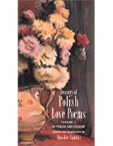 Treasury of Polish Love Poems: Volume 2: Bilingual (Hippocrene Treasury of Love)