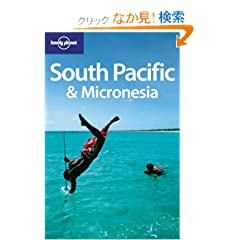 Lonely Planet South Pacific & Micronesia