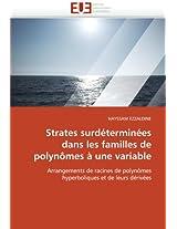 Strates Surdeterminees Dans Les Familles de Polynomes a Une Variable