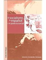 El Socialismo, Lo Espaqol y La Justicia Social