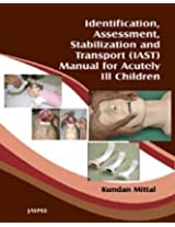 Identification, Assessment, Stabilization & Transport (Iast) Manual of Acutely I2 Children