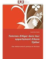 Femmes D'Alger Dans Leur Appartement D'Assia Djebar (Omn.Univ.Europ.)