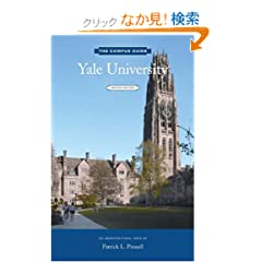 Yale University Campus Guide, 2nd Edition (The Campus Guide)