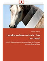 L''Endocardiose Mitrale Chez Le Cheval
