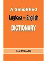 A Simplified Lugbara-English Dictionary (Kachere Studies, Vol. 5, 5)