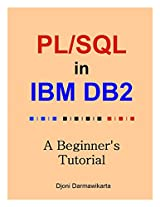 PL/SQL in DB2: A Beginner's Tutorial