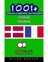 1001+ Grundlaeggende Saetninger Dansk - Fransk