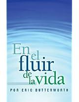 En el fluir de la vida (Spanish Edition)