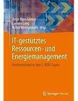 IT-gestütztes Ressourcen- und Energiemanagement: Konferenzband zu den 5. BUIS-Tagen