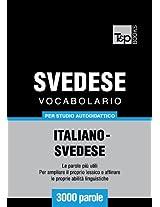Vocabolario Italiano-Svedese per studio autodidattico - 3000 parole (Italian Edition)