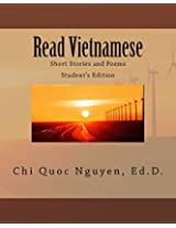Read Vietnamese: Short Stories and Poems: Volume 1 (Intermediate Vietnamese Reading)