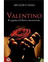 Valentino: Il segreto del Santo innamorato (Italian Edition)
