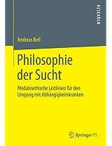 Philosophie der Sucht: Medizinethische Leitlinien für den Umgang mit Abhängigkeitskranken