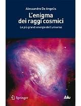 L'enigma dei raggi cosmici: Le più grandi energie dell'universo (I blu)