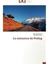 La Naissance de PROLOG (Omn.Univ.Europ.)