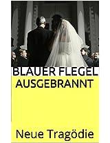 Ausgebrannt: Neue Tragödie (German Edition)