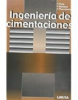 Ingenieria de cimentaciones / Foundation Engineering