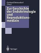 Zur Geschichte der Endokrinologie und Reproduktionsmedizin: 256 Biographien und Berichte