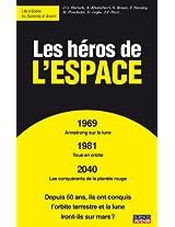 Les héros de l'espace (Sciences et Avenir, hors séries thématiques t. 166) (French Edition)