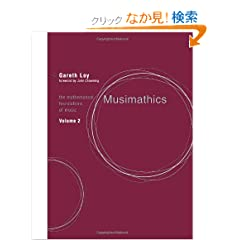 Musimathics: The Mathematical Foundations of Music
