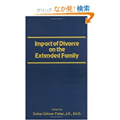 Impact of Divorce on the Extended Family (Journal of Divorce)