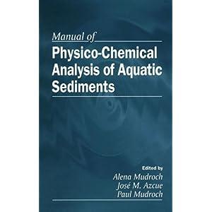 【クリックでお店のこの商品のページへ】Manual of Physico-Chemical Analysis of Aquatic Sediments [ハードカバー]