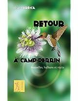 Retour a  Camp-Perrin: Nouvelles, haibuns et recits