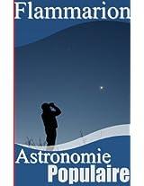 Astronomie Populaire (Annoté) (French Edition)