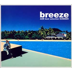 breeze AOR best selection Summer