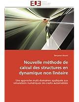 Nouvelle Methode de Calcul Des Structures En Dynamique Non Lineaire (Omn.Univ.Europ.)