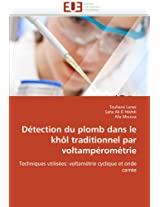 Detection Du Plomb Dans Le Khol Traditionnel Par Voltamperometrie (Omn.Univ.Europ.)