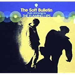 The Flaming Lips『The Soft Bulletin』