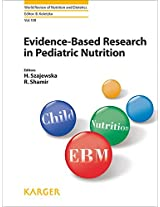 Evidence-Based Research in Pediatric Nutrition (World Review of Nutrition and Dietetics)