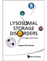 Lysosomal Storage Disorders: Principles and Practice